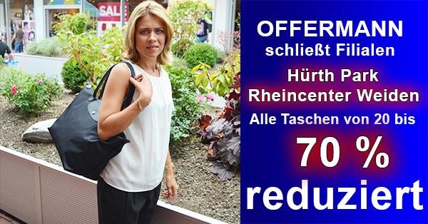 hochwertige Marken Handtaschen reduziert - Offermann schließt Filialen im Hürth Park und im Rheincenter Köln Weiden