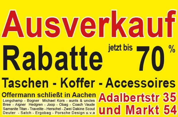 Opheffingsuitverkoop - Trolley kopen goedkoop - Koffer uitverkoop - Offermann Aken Adalbertstr 35 en Markt 54